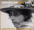 The Bootleg Series, Vol. 5: Live 1975 – The Rolling Thunder Revue