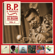 B.P. & Friends - Original Album Collection Vol. 2