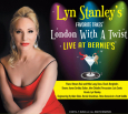 Lyn Stanley's Favorite Takes, London With a Twist, Live at Bernie's