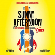 Sunny Afternoon (Original Cast Recording)