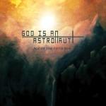 God Is An Astronaut - Age Of The Fifth Sun