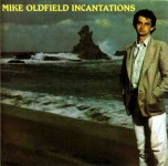 Mike Oldfield - Incantations (1978.)