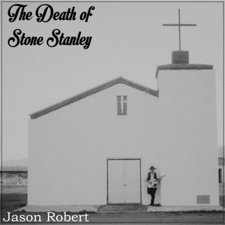 jason robert the death of stone stanley hi res cd cover art 1