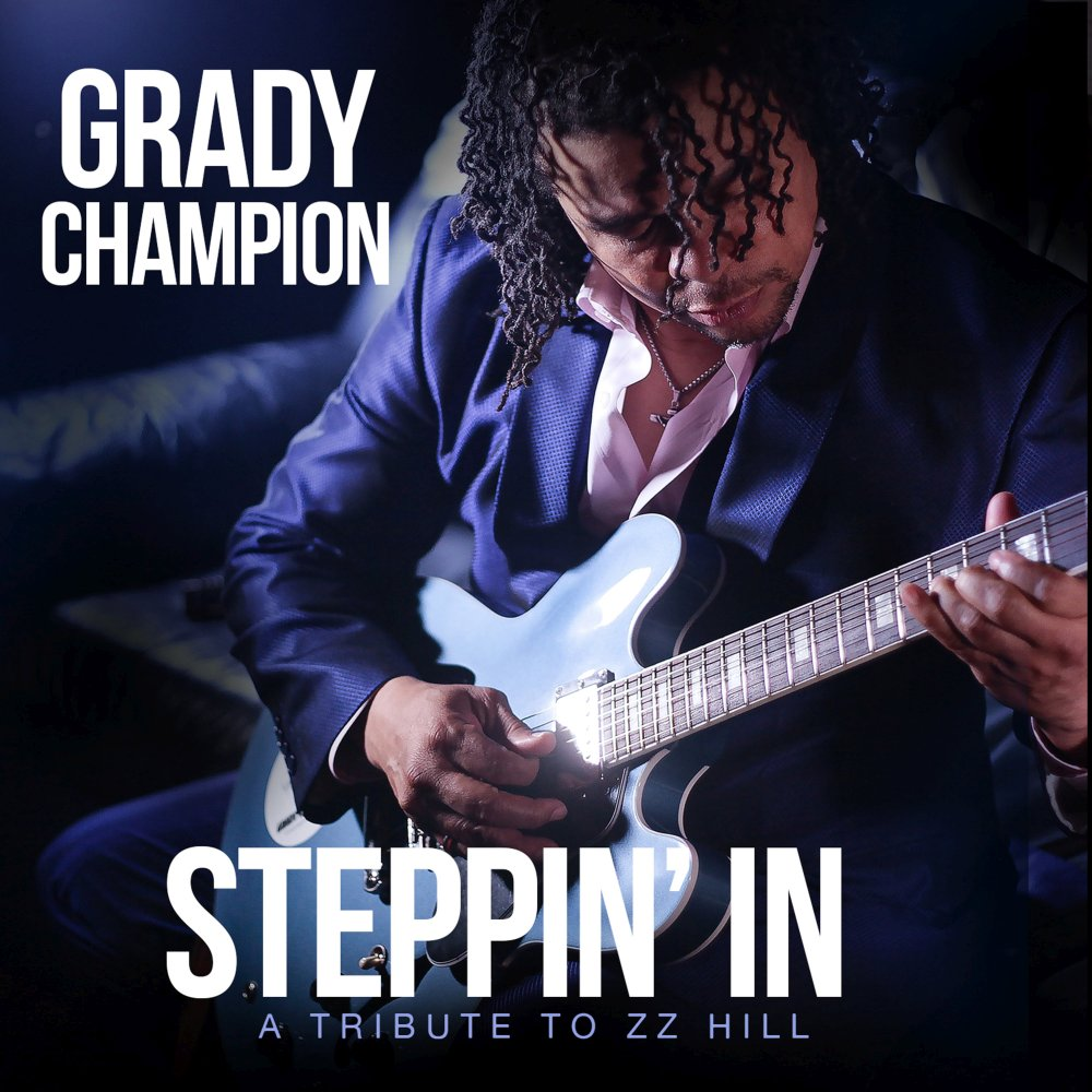 Grady Champion Steppin In