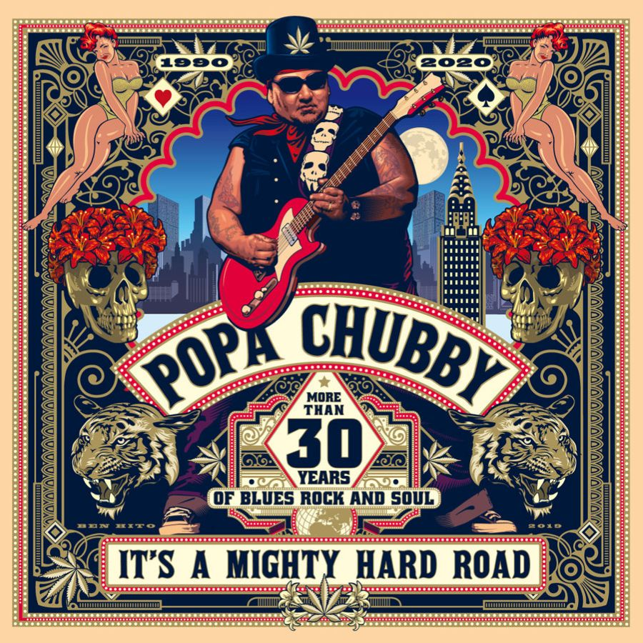 Popa Chubby Its A Mighty Hard Road
