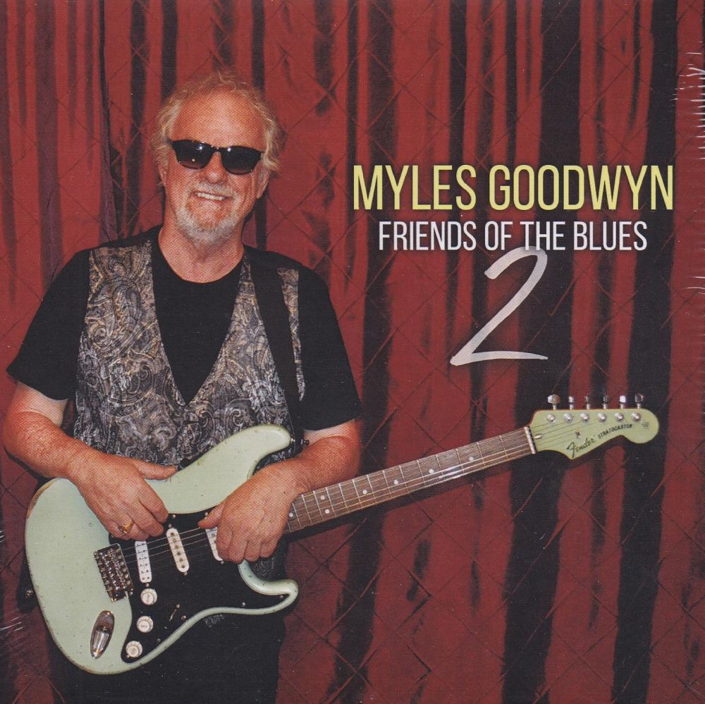 Myles Goodwyn Friends Of The Blues 2