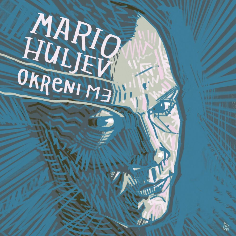 mario huljev okreni me cover by luka duplancic press 15de8ca874ed00