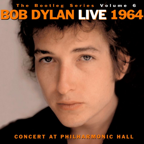 The Bootleg Series, Vol. 6: Bob Dylan Live 1964 - Concert at Philharmonic Hall
